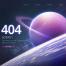 11款星空宇宙星球高级网页404错误页面PSD模板